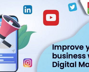 Improve your business with Digital Marketing